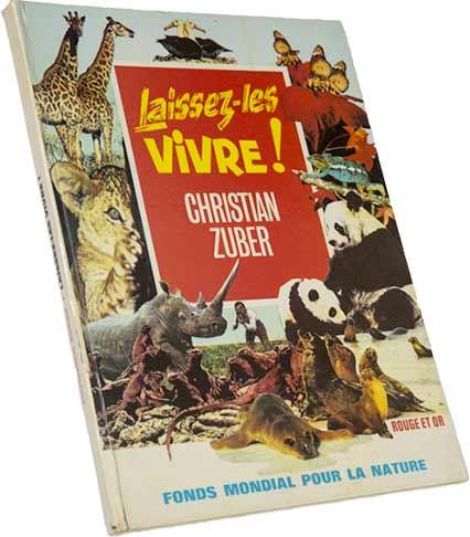 Couverture du livre Laissez-les vivre de Christian Zuber