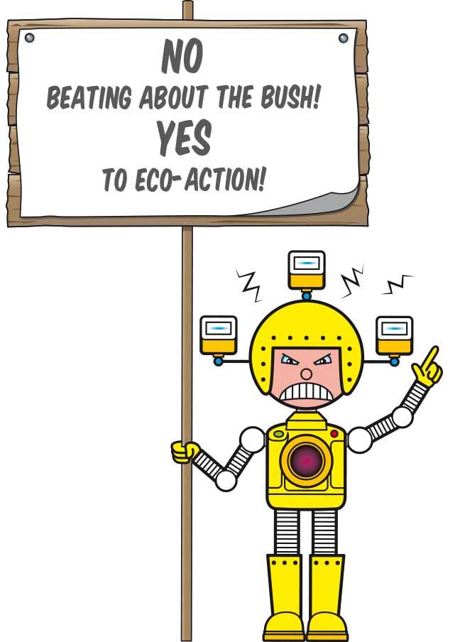 No beating about the bush – yes to eco-action